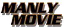 ManlyMovie